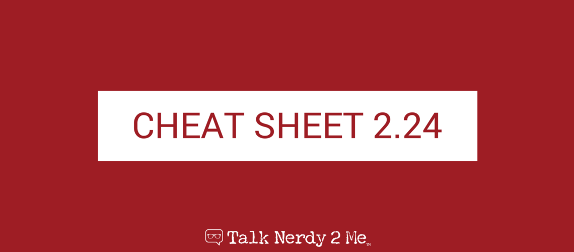 Cheat Sheet for 2.24