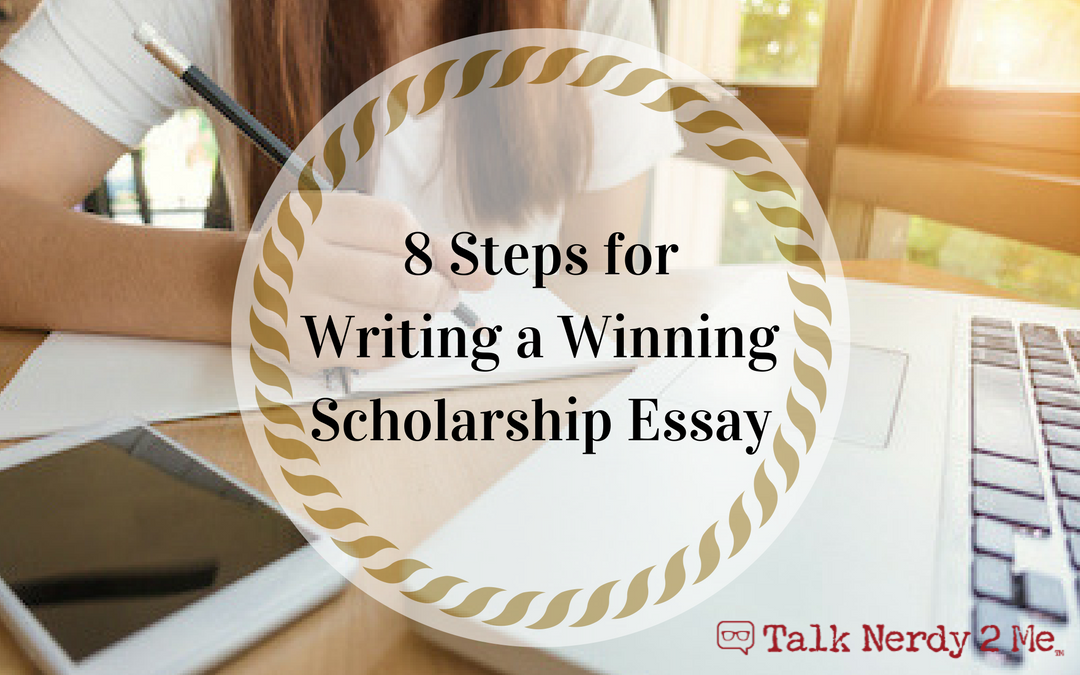 8 Steps for Writing a Winning Scholarship Essay